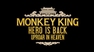 MONKEY KING: HERO IS BACK—UPROAR IN HEAVEN